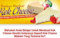 Panduan cara membuat kek cheese dari rumah dengan mudah dan sedap