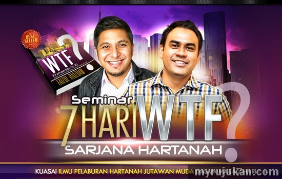 Seminar 7 Hari WTF Sarjana Hartanah