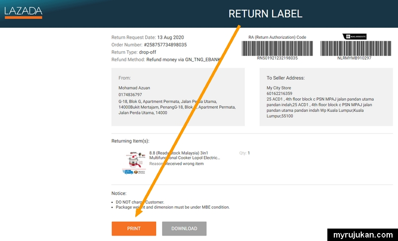 Sila klik print untuk cetak return label untuk pulang barang salah Lazada